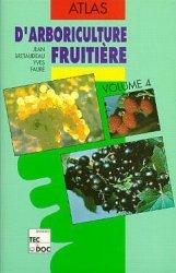 Atlas d'arboriculture fruitière Volume 4
