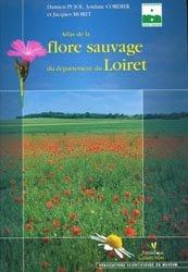 Atlas de la flore sauvage du département du Loiret