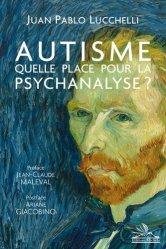 Autisme : quelle place pour la psychanalyse ?