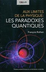 Aux limites de la physique : les paradoxes quantiques