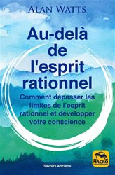 Au-dela de l'esprit rationnel