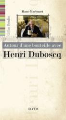 Avec Henri Duboscq