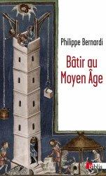 Bâtir au Moyen-Age