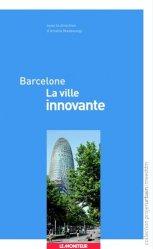 Barcelone  La ville innovante