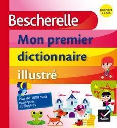 Bescherelle Mon Premier Dictionnaire Illustré