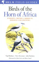Birds of the Horn of Africa : Ethiopia, Eritrea, Djibouti, Somalia and Socotra