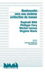 Biodiversité : vers une sixième extinction de masse