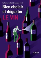 Bien choisir et déguster son vin