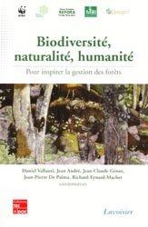 Biodiversité, naturalité, humanité