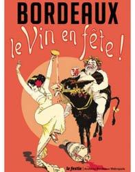 Bordeaux, le vin en fête : exposition, Bordeaux, Archives Bordeaux métropole, du 14 juin au 16 septembre 2018