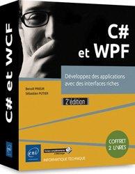 C# et WPF : développez des applications avec des interfaces riches : coffret 2 livres