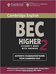 Cambridge BEC 2 Higher - Student's Book with Answers Examination papers from University of Cambridge ESOL Examinations