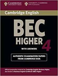 Cambridge BEC 4 Higher - Student's Book with answers Examination Papers from University of Cambridge ESOL Examinations