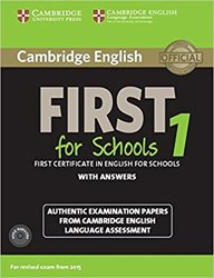 Cambridge English First 1 for Schools for Revised Exam from 2015 - Student's Book Pack (Student's Book with Answers and Audio CDs (2)) Authentic Examination Papers from Cambridge English Language Assessment