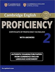 Cambridge English Proficiency 2 - Student's Book with Answers Authentic Examination Papers from Cambridge English Language Assessment