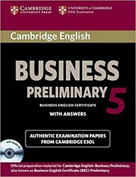 Cambridge English Business 5 Preliminary - Self-study Pack (Student's Book with Answers and Audio CD)