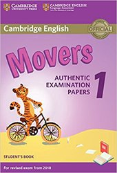 Cambridge English Movers 1 for Revised Exam from 2018 - Student's Book Authentic Examination Papers