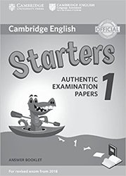 Cambridge English Starters 1 for Revised Exam from 2018 - Answer Booklet Authentic Examination Papers