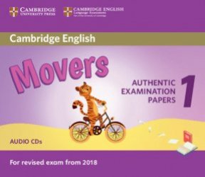 Cambridge English Movers 1 for Revised Exam from 2018 - Audio CDs (2) Authentic Examination Papers from Cambridge English Language Assessment