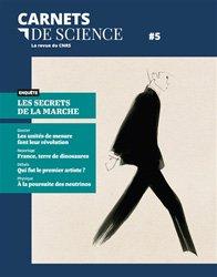 Carnets de science. La revue du CNRS N° 5