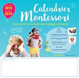 Calendrier Montessori : septembre 2018-décembre 2019 : organisez votre vie de famille selon la pédagogie Montessori !