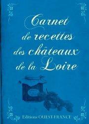 Carnet de recettes des chateaux de la Loire