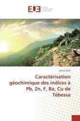 Caractérisation géochimique des indices à Pb, Zn, F, Ba, Cu de Tébessa