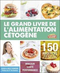 Céto top - le grand livre de l'alimentation cétogène
