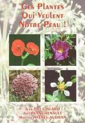 Ces plantes qui veulent notre peau !