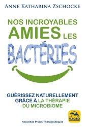 Ces bonnes bactéries pour notre sante