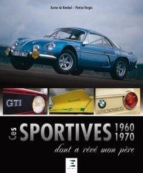 Ces sportives 1960-1970 dont a rêvé mon père