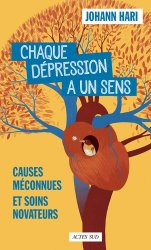 Chaque dépression a un sens : causes méconnues et soins novateurs
