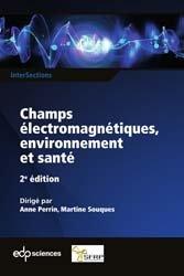 Champs électromagnétiques, environnement et santé