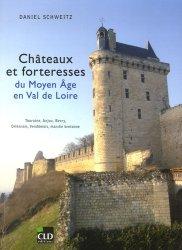 Châteaux et forteresses du Moyen Age en Val de Loire