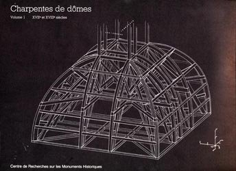 Charpentes de dômes - Tome 1