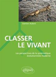 Classer le vivant les perspectives de la systematique evolutionniste moderne