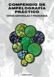 Compendio de ampelografia practico cepas españolas y francesas