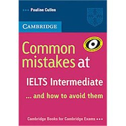 Common Mistakes at IELTS... and How to Avoid Them Intermediate - Paperback