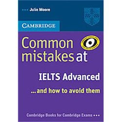 Common Mistakes at IELTS... and How to Avoid Them Advanced  - Paperback
