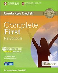 Complete First for Schools - Student's Book without Answers with CD-ROM with Testbank