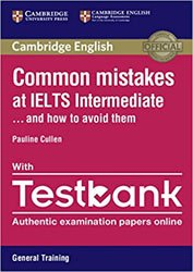 Common Mistakes at IELTS... and How to Avoid Them Intermediate - Paperback with Testbank General Training