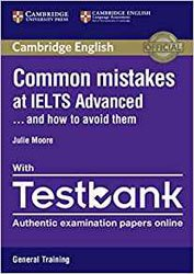 Common Mistakes at IELTS... and How to Avoid Them Advanced - Paperback with Testbank General Training