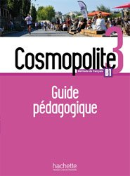 Cosmopolite 3 - Guide pédagogique + audio MP3