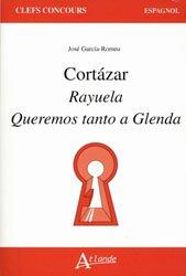 CORTAZAR RAYUELA QUEREMOS TANTO GLENDA