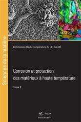 Corrosion et protection des matériaux à hautes températures