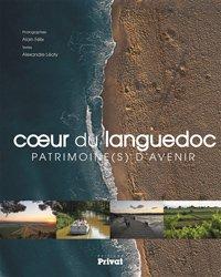 Coeur du Languedoc : patrimoine(s) d'avenir