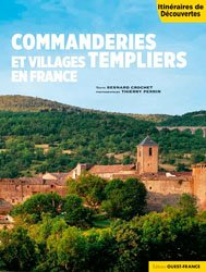 Commanderies et villages templiers en France