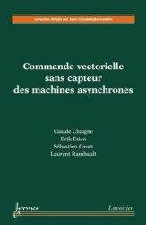 Commande vectorielle sans capteur des machines asynchrones