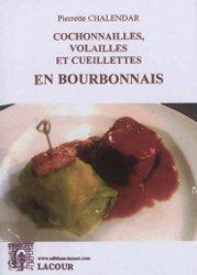 Cochonnailles, volailles et cueillettes en bourbonnais