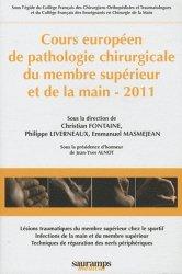 Cours européen de pathologie chirurgicale du membre supérieur et de la main - 2011